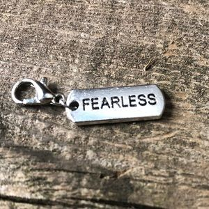 "❤️4 for $25❤️ Silver Toned ""Fearless"" Charm NWOT"